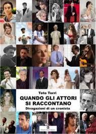 Cinquant'anni di cincema e spettacoli nel libro di Toto Torri
