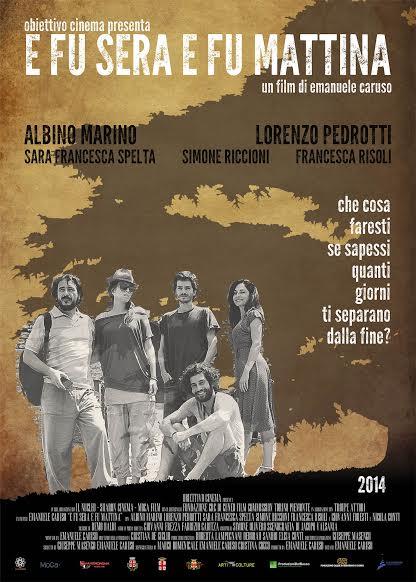 """""""E fu sera, e fu mattina"""" Il film indipendente dell'anno arriva a Roma"""