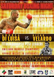 Saturday boxing night, la boxe europea domani a Viterbo: Di Luisa sfida Velardo per i super medi