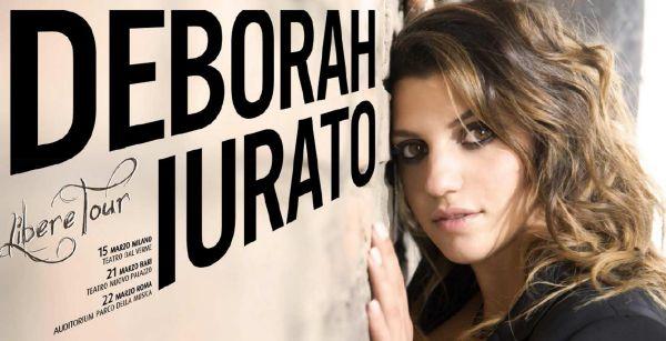 Deborah Iurato in mini tour a Marzo: il 22 all'Auditorium