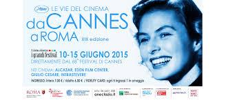 Da Cannes a Roma, dal 10 al 15 giugno le vie del cinema