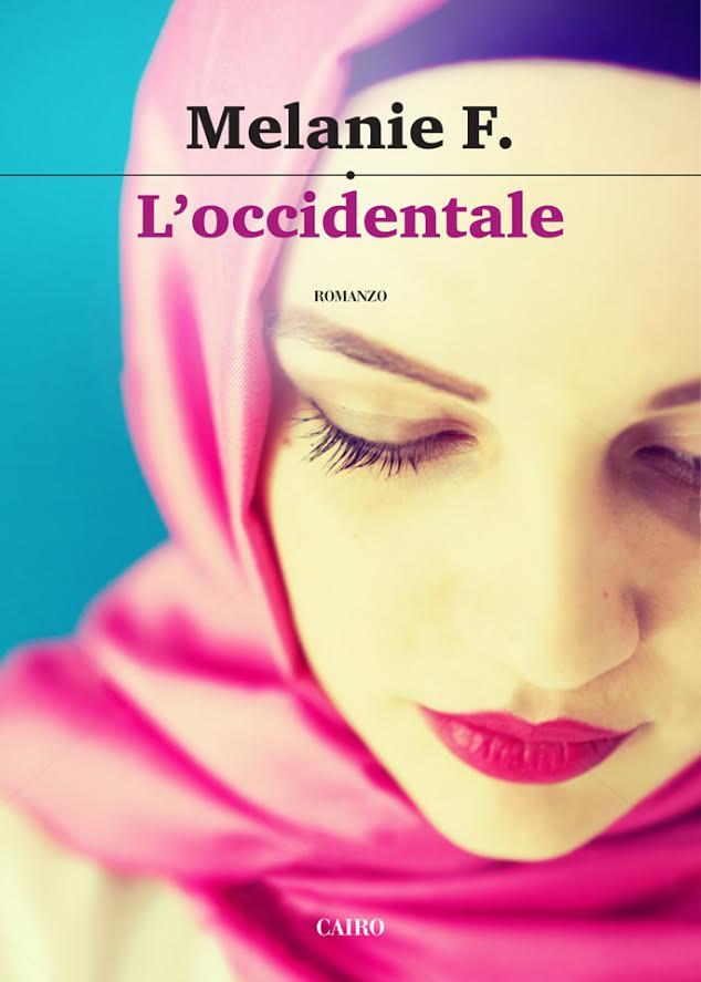 """""""L'Occidentale"""" passion, conflitti e amore materno"""