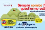 ALL'OMBRA DEL COLOSSEO dal 19 agosto al 10 settembre ::: nuova location in Viale del Monte Oppio/Parco del Colle Oppio