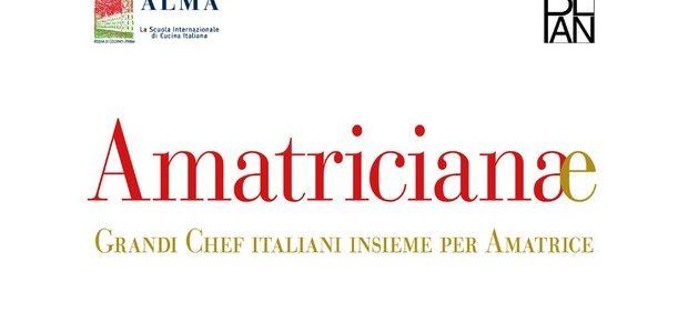 """Amatricianae – Grandi Chef italiani insieme per Amatrice"""