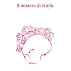 Il Mistero di Ninfa (di Antonio Fiasconaro)