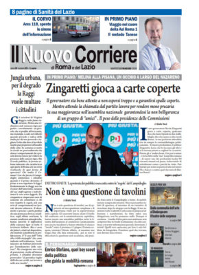 Il Nuovo Corriere di Roma e del Lazio n.32 – Anno IV + Cronache Nazionali n.31 – Anno III