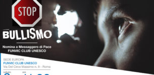 """""""Gridiamo NO AL BULLISMO"""" – MARCO BARUFFALDI Messaggero di Pace FUNVIC CLUB UNESCO"""
