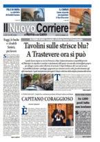 Il Nuovo Corriere di Roma e del Lazio n.49 – Anno IV + Cronache Nazionali n.48 – Anno III