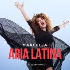 """""""Aria Latina"""" segna il ritorno sulla scena musicale di Marcella Bella. Il celebre brano del 1983 esc..."""