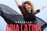 """""""Aria Latina"""" segna il ritorno sulla scena musicale di Marcella Bella. Il celebre brano del 1983 esce il 18 settembre in una versione rinnovata!"""