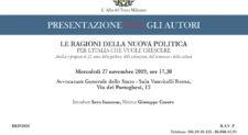 Le ragioni della nuova politica per l'Italia che vuole crescere