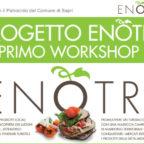 Workshop Enotri - Per valorizzare i prodotti locali del nostro territorio