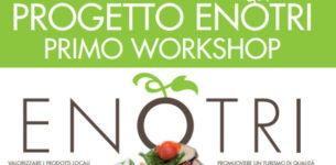 Workshop Enotri – Per valorizzare i prodotti locali del nostro territorio