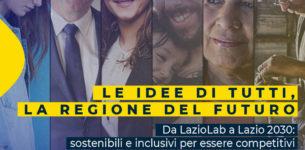 Regione Lazio, da LazioLab a Lazio 2030