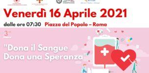 PIAZZA DEL POPOLO – Venerdì si dona il sangue per donare una speranza