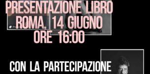 """A Roma la presentazione di """"Non trovo più parole"""" di Cristina Leone Rossi, con il giornalista di LA7 Andrea Purgatori"""